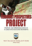 The Terrorist Perspectives Project: Strategic and Operational Views of Al Qaida and Associated Movements