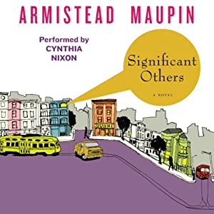 Significant Others: Tales of the City, Book 5 | [Armistead Maupin]