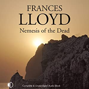 Nemesis of the Dead | [Frances Lloyd]