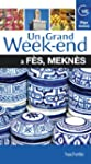 Un grand week-end � F�s, Mekn�s