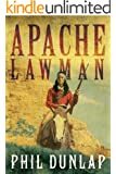 Apache Lawman (U.S. Marshal Piedmont Kelly Book 4)