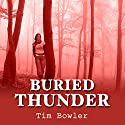 Buried Thunder Audiobook by Tim Bowler Narrated by Mark Meadows