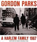 Gordon parks : A Harlem family 1967