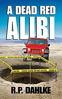 (FREE on 9/9) A Dead Red Alibi by RP Dahlke - http://eBooksHabit.com