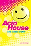 The True Story of Acid House: Britain...