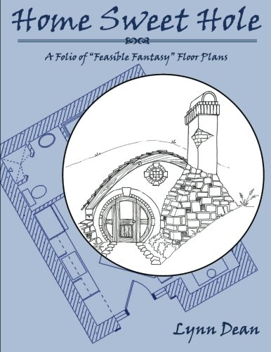Free kindle etextbooks home sweet hole a folio of for Fantasy house plans