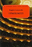 I Pagliacci: Vocal Score (G. Schirmer Opera Score Editions) (0793525489) by Machlis, J