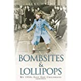 Bombsites and Lollipops: My 1950s East End Childhoodby Jacky Hyams