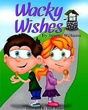 Wacky Wishes
