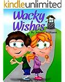 Wacky Wishes: (Rhyming, Children's books)