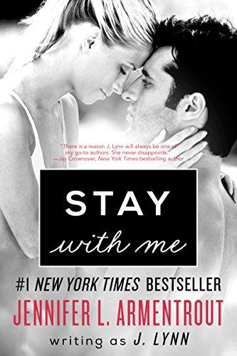 J. Lynn - Stay with Me: A Novel
