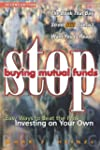 Stop Buying Mutual Funds: Easy Ways t...