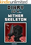 Diary of a Wither Skeleton [An Unoffi...