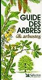 """Afficher """"Guide des arbres et arbustes"""""""