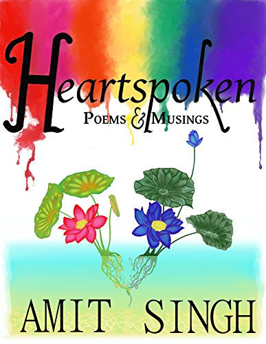 ebook: Heartspoken: Poems & Musings (B01MYSY2NQ)
