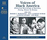 Voices of Black America: Historical Recordings of Speeches, Poetry, Humor & Drama (Naxos Audio)