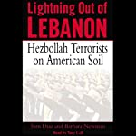 Lightning Out of Lebanon: Hezbollah Terrorists on American Soil | Tom Diaz,Barbara Newman