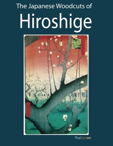 The Japanese Woodcuts of Hiroshige