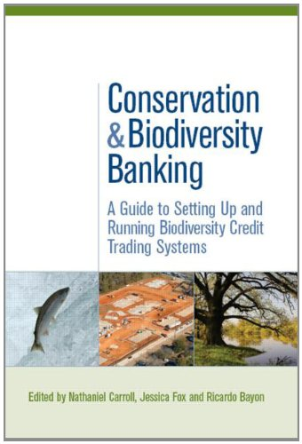 Conservation and Biodiversity Banking: A Guide to Setting...