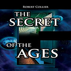 The Secret of the Ages | [Robert Collier]