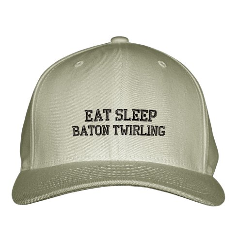 Eat Sleep Baton Twirling Sport Embroidered Adjustable Structured Hat Cap Khaki