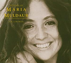 I'm a Woman: 30 Years of Maria Muldaur