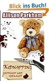 Kidnapping: entf�hrt und verkauft