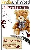 Kidnapping: entführt und verkauft