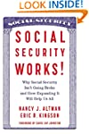 Social Security Works!: Why Social Se...