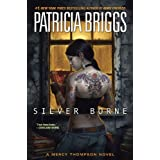 Silver Borne (Mercy Thompson, Book 5) ~ Patricia Briggs