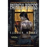 Silver Borne (Mercy Thompson, Book 5) ~ Patricia Briggs
