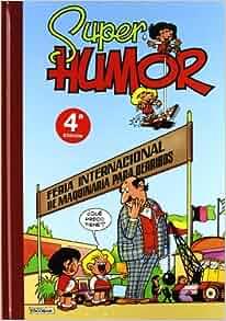 Super Humor Zipi Zape: Varias Historietas: Jose Escobar Saliente