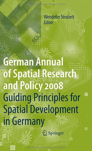 Guiding Principles for Spatial Development in Germany (German Annual of Spatial Research and Policy)
