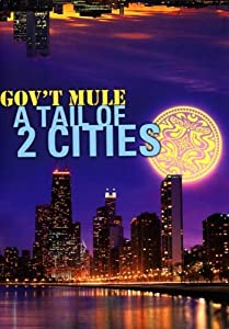 Gov't Mule - A Tail Of 2 Cities [Alemania] [DVD]