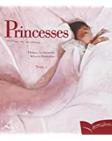 Princesses oubliées ou inconnues : Tome 1