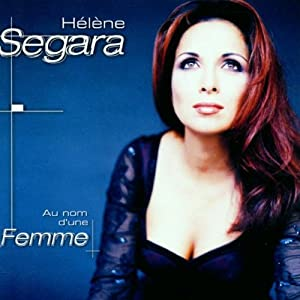 Au Nom D'Une Femme by Hélène Ségara