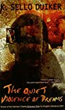 img - for The Quiet Violence of Dreams by K. Sello Duiker (4-Jan-2001) Paperback book / textbook / text book