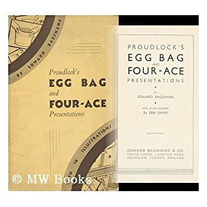Proudlock's Egg Bag and Four-Ace Presentations / Edward Bagshawe with 18 Line Diagrams