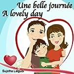 Livres pour enfants: Une Belle Journ�...