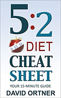 The 5:2 Diet Cheat Sheet: Your 15-Minute Guide