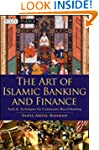The Art of Islamic Banking and Financ...