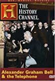 Alexander Graham Bell & the Telephone (History Channel)
