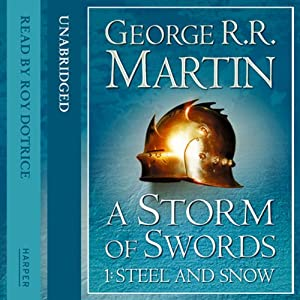 A Storm of Swords (Part One) - Steel and Snow Audiobook
