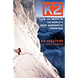 K2: Life and Death on the World's Most Dangerous Mountain ~ Ed Viesturs