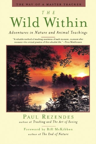 The Wild Within: Adventures in Nature and Animal Teachings