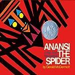 Anansi the Spider | Gerald McDermott