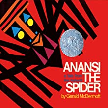 Anansi the Spider (       UNABRIDGED) by Gerald McDermott Narrated by John J. Akar