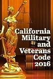 California Military and Veterans Code 2016