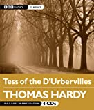 Thomas Hardy Tess of the D'Urbervilles (BBC Radio Classics)