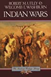 img - for Indian Wars (American Heritage Library) Revised edition by Utley, Robert M. published by Mariner Books Paperback book / textbook / text book